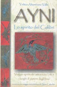 Yeliza Altamirano Valle - Ayni Lo spirito del Colibrì