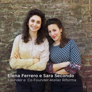 Atelier Riforma - Elena Ferrero e Sara Secondo